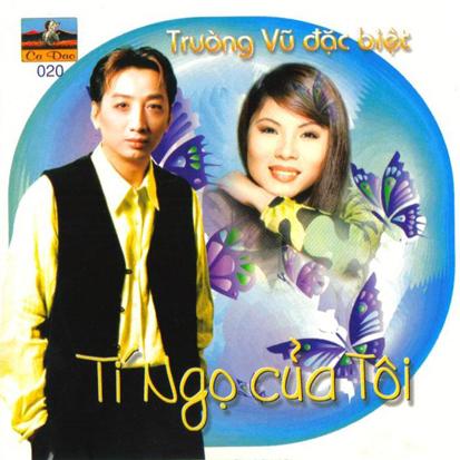 Album Tí Ngọ Của Tôi – Trường Vũ