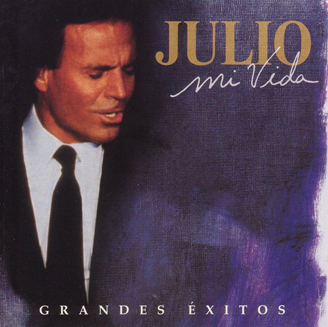Album My Life Greatest Hits – Julio Iglesias