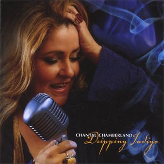 Album Chantal Chamberland – Dripping Indigo (2005)