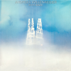 Album Andreas Vollenweider – White Winds