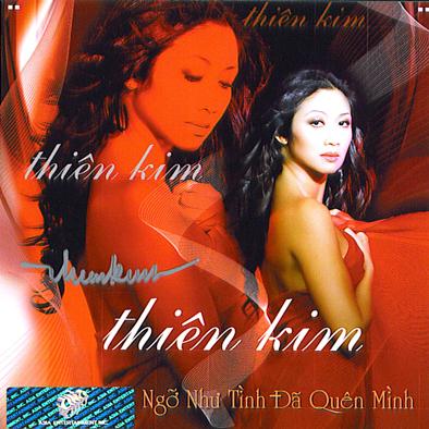Album Ngỡ Như Tình Đã Quên -Thiên Kim