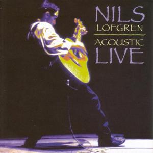 Album Acoustic Live – Nils Lofgren