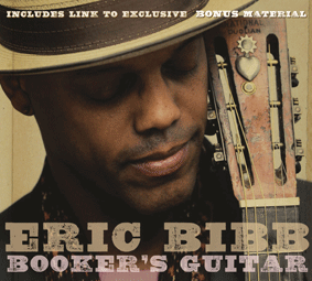 Album ERIC BIBB –  Booker's Guitar ( 2010)