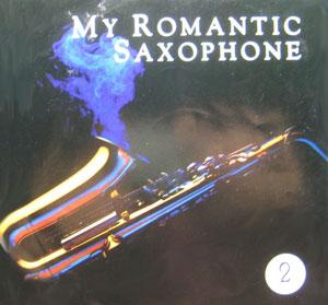 Album My Romantic Saxophone Vol 2