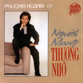 Album CD Phượng Hoàng 01 – Người mang thương nhớ
