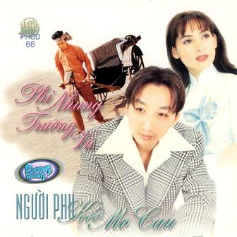 Album Người Phu kéo Mo Cau (Trường Vũ & Phi Nhung)