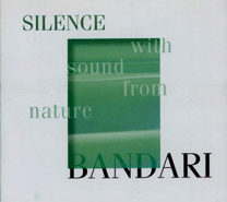 Album Silence with Sound from Nature – Bandari