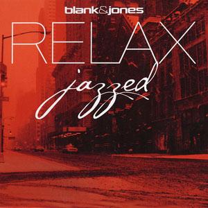 Album Blank & Jones – Relax. Jazzed (2012)