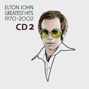 Album Elton John – Greatest Hits 1970-2002 (Disc 2)