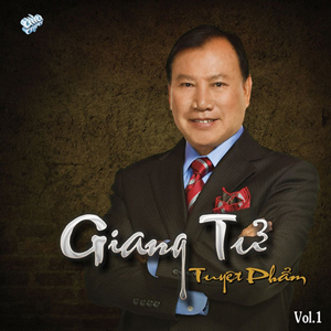Album Tuyệt Phẩm Giang Tử Vol1