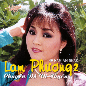 Album Chuyến Đò Vĩ Tuyến – Tình khúc Lam Phương 2