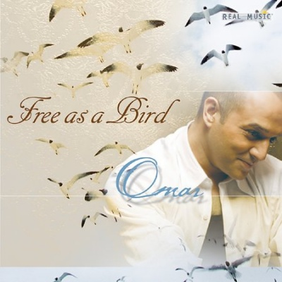 Album Free As A Bird (2004) – Omar Akram