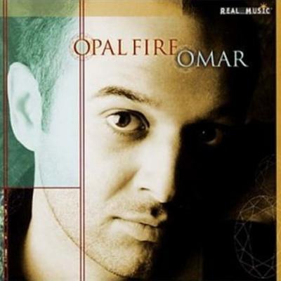 Album Opal Fire (2002) – Omar Akram