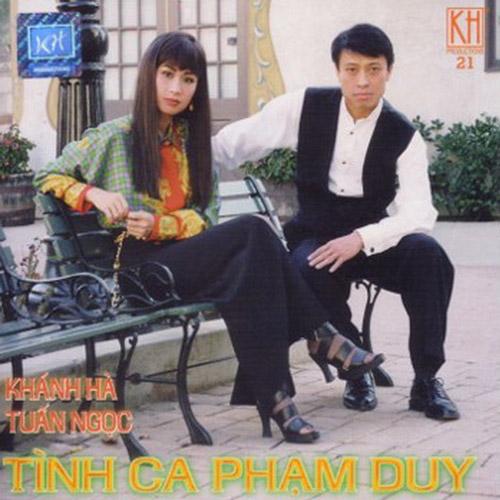 Album Tình Ca Phạm Duy – Khánh Hà &Tuấn Ngọc