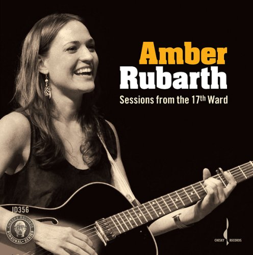 Album Sessions from the 17th Ward – Amber Rubarth