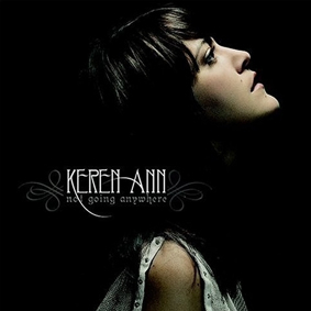Album Keren Ann – Not Going Anywhere (2003)