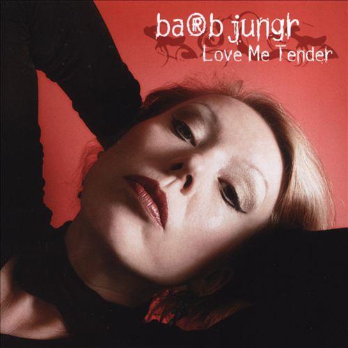 Album Love Me Tender – Barb Jungr