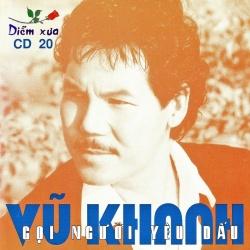 Album Gọi Người Yêu Dấu – Vũ Khanh