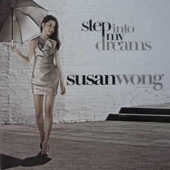 Album Step Into My Dreams – Susan Wong (2010)