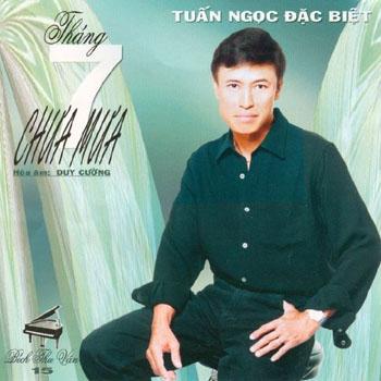Album Tháng 7 Chưa Mưa – Tuấn Ngọc