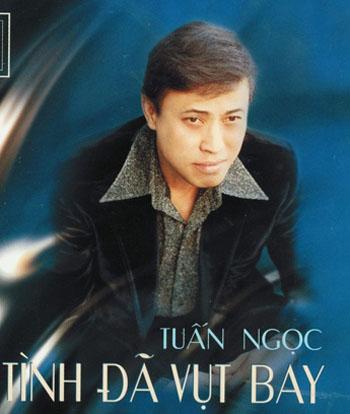Album Tình Đã Vụt Bay – Tuấn Ngọc