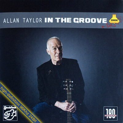 Album Allan Taylor – In The Groove (2010)