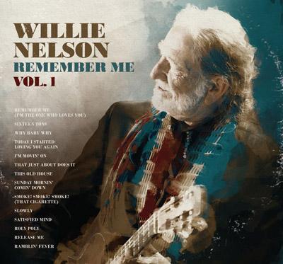 Album Willie Nelson – Remember Me, Vol.1 (2011)