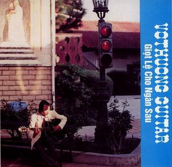 Album Giọt Lệ Cho Ngàn Sau – Vô Thường Guitar