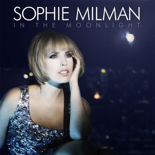 Album Sophie Milman – In The Moonlight (2011)