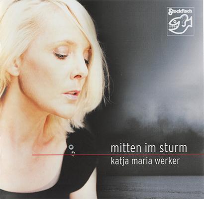 Album Katja Maria Werker – Mitten Im Sturm (2011)