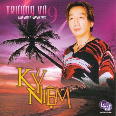 Album Kỷ Niệm – Trường Vũ