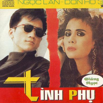 Album Ngọc Lan & Đon Hồ 3 – Tình Phụ