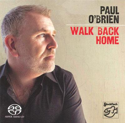 Album Paul O'Brian – Walk Back Home