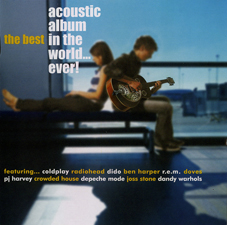 Album Best Acoustic Album In The World…Ever