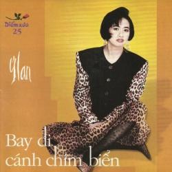 Album Bay Đi Cánh Chim Biển – Ý Lan