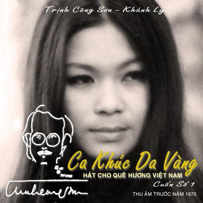 Album Ca Khúc Da Vàng Vol.1 (Pre 1975) – Khánh Ly