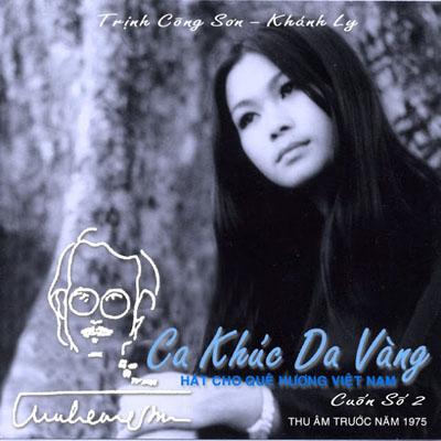 Album Ca Khúc Da Vàng Vol.2 (Pre 1975) – Khánh Ly