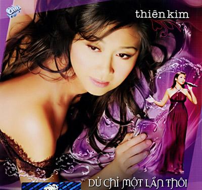 Album Dù Chỉ Một Lần – Thiên Kim