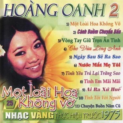 Album Một Loài Hoa Không Vỡ (Pre 1975) – Hoàng Oanh