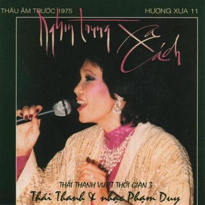 Album Nghìn Trùng Xa Cách (Pre 1975) – Thái Thanh