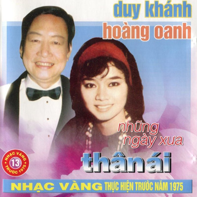 Album Những Ngày Xưa Thân Ái (Pre 1975) – Duy Khánh & Hoàng Oanh