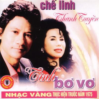 Album Tình Bơ Vơ (Pre 1975) – Chế Linh & Thanh Tuyền