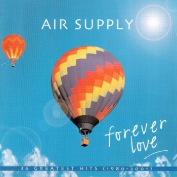 Album Forever Love, 36 Greatest Hits 1980-2001 (2003) – Air Supply
