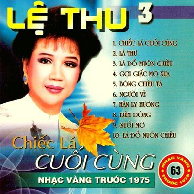Album Chiếc Lá Cuối Cùng (Pre 1975) – Lệ Thu