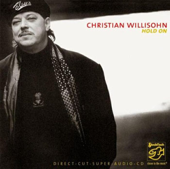 Album Christian Willisohn – Hold On