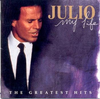 Album Julio Iglesias – My Life The Greatest Hits 2