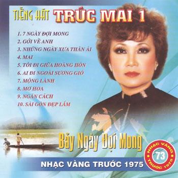 Album 7 Ngày Đợi Mong – Trúc Mai (Pre 1975)