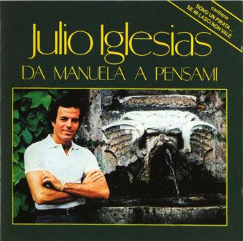 Album Julio Iglesias – Da Manuela A Pensami