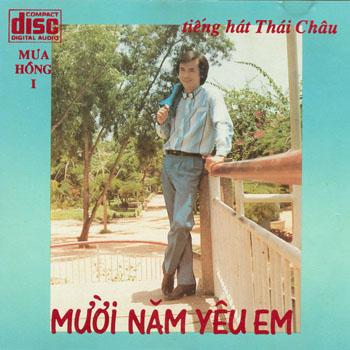 Album Mười Năm Yêu Em – Thái Châu