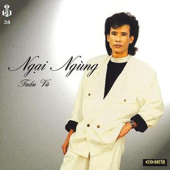 Album Ngại Ngùng – Tuấn Vũ & Hương Lan